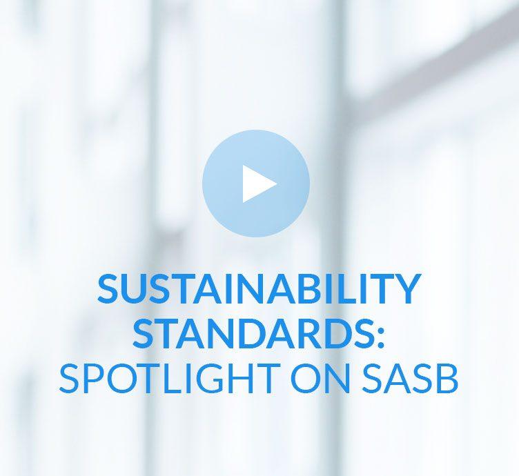 Fiera Capital Vincent Beaulieu Sustainability Standards: Spotlight on SASB