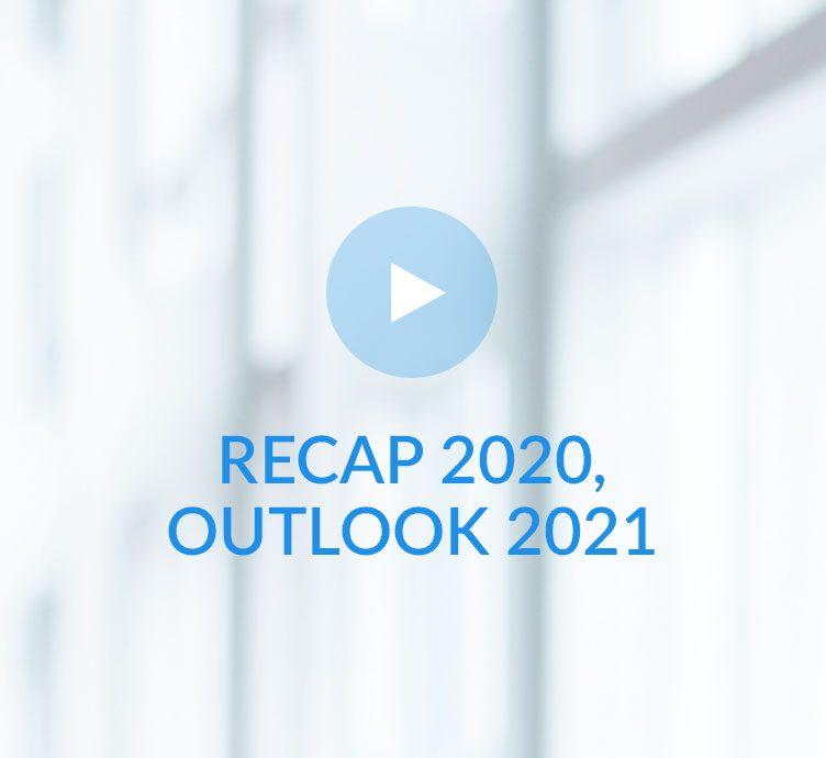 Recap 2020, Outlook 2021 Candice Bangsund