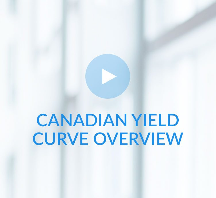 Fiera Capital Private Wealth Canadian Yield Curve Overview Jean-Guy Mérette
