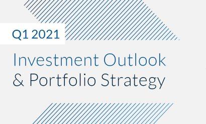 Q1 Investment Outlook & Portfolio Strategy